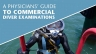 A Physicians Guide to Commercial Diver Examinations