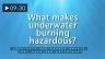 Hazards of Underwater Burning (Spanish)